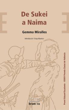 Descargar ebook gratis archivos pdf DE SUKEI A NAYMA (Spanish Edition) 9788490267462
