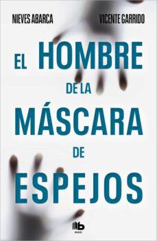 Asdmolveno.it El Hombre De La Mascara De Espejos (Serie Valentina Negro &Amp; Javie R Sanjuan 3) Image