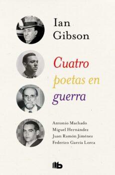 Libro descargable gratis online CUATRO POETAS EN GUERRA