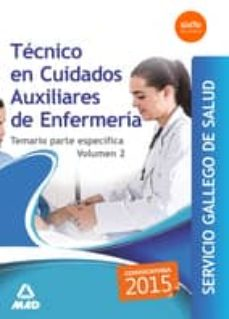 técnico en cuidados auxiliares enfermería servicio gallego de salud. temario específico volumen 2-9788490933862