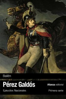 Descarga de libros electrónicos de epub de Google BAILEN (EPISODIOS NACIONALES, 4 / PRIMERA SERIE) 9788491811862