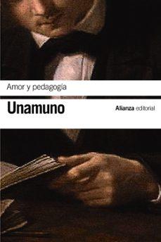 Libros en alemán descarga gratuita AMOR Y PEDAGOGIA (Literatura española) de MIGUEL DE UNAMUNO ePub PDB DJVU 9788491815662