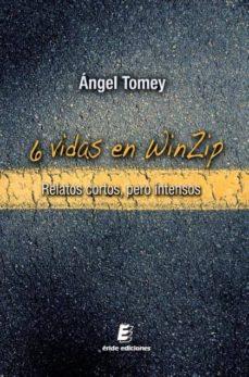 Chapultepecuno.mx 6 Vidas En Winzip: Relatos Cortos Pero Intensos Image
