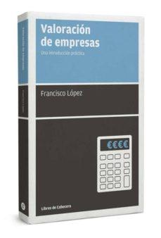 valoracion de empresas-francisco lopez martinez-9788494140662