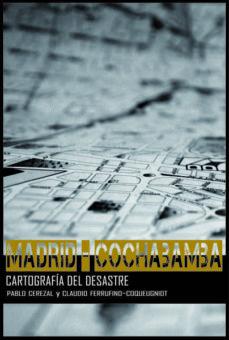 madrid-cochabamba-pablo cerezal-claudio ferrufino-coqueugniot-9788494333262