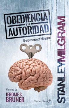 Descargar OBEDIENCIA A LA AUTORIDAD: EL EXPERIMENTO MILGRAM gratis pdf - leer online