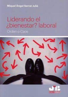 Descargar LIDERANDO EL Â¿BIENESTAR? LABORAL gratis pdf - leer online