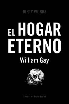 Libro de texto alemán descarga pdf EL HOGAR ETERNO de WILLIAM GAY 9788494775062