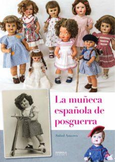 Viamistica.es La Muñeca Española De Posguerra Image