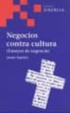 Comercioslatinos.es Negocios Contra Cultura (Ensayos De Urgencia) Image