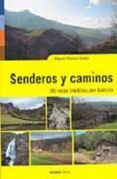 Ironbikepuglia.it Senderos Y Caminos: 35 Rutas Ineditas De Galicia Image