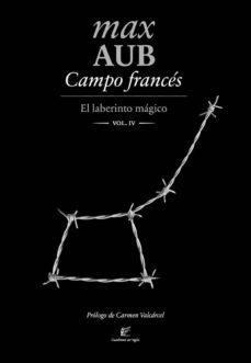 campo frances (el laberinto magico iv)-max aub-9788495430762