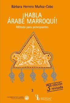 Permacultivo.es ¡Habla Arabe Marroqui!: Metodo Para Principiantes (Con 3 Cd-rom) Image