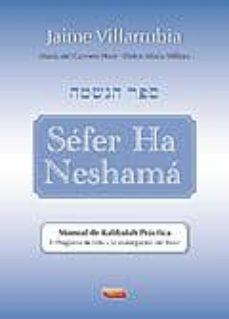 Descargar SEFER HA NESHAMA: MANUAL DE KABBALA PRACTICA gratis pdf - leer online