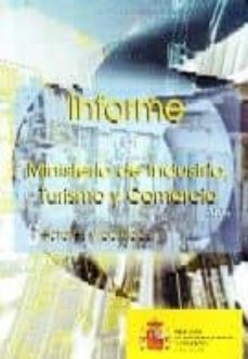 INFORME DEL MINISTERIO DE INDUSTRIA, TURISMO Y COMERCIO - VV.AA.   Adahalicante.org