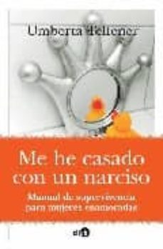 Mrnice.mx Me He Casado Con Un Narciso: Manual De Supervivencia Para Mujeres Enamoradas Image