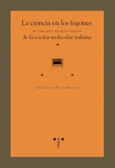 la ciencia en los fogones de la cocina molecular italiana: histor ia, ideas, tecnicas y recetas-davide cassi-ettore bocchia-9788497042062