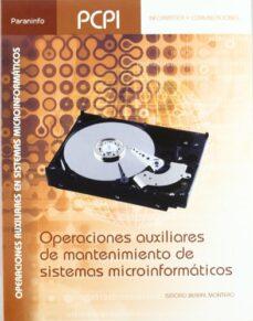 operaciones auxiliares mantenimiento sistemas microinformaticos-isidoro berral montero-9788497327862