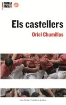 els castellers (catala facil. nivell avançat 6) (incluye cd)-oriol chumillas-9788497660662