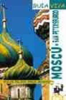 Upgrade6a.es Moscu. San Petersburo: Viaja Mejor, Paga Menos (Guia Viva) Image