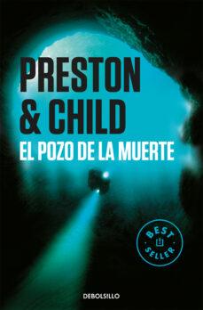 el pozo de la muerte-douglas preston-lincoln child-9788497931762