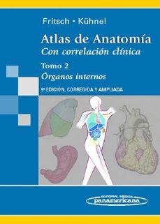 Libros de audio gratis en línea descargar ipod ATLAS DE ANATOMIA CON CORRELACION CLINICA TOMO 2: ORGANOS INTERNO S (9ª ED.) 9788498351262 ePub in Spanish de HELGA FRITSCH