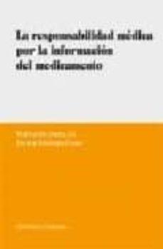 Descarga gratuita de pdf y ebooks. LA RESPONSABILIDAD MEDICA POR INFORMACION DEL MEDICAMENTO (Spanish Edition) de FERNANDO ABELLAN