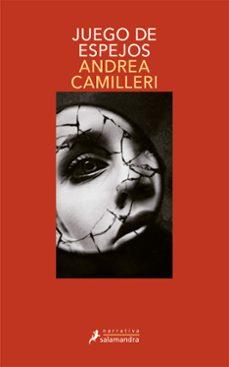 juego de espejos (serie montalbano 23)-andrea camilleri-9788498385762