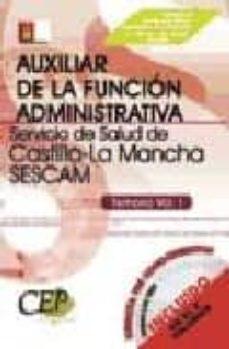 Javiercoterillo.es Temario Vol. I: Oposiciones Auxiliar De La Funcion Administrativa Servicio De Salud De Castilla-la Mancha (Sescam) Image