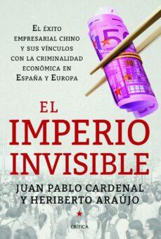 el imperio invisible-juan pablo cardenal-heriberto araujo-9788498926262