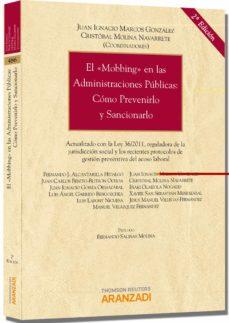 Descargar EL MOBBING EN LAS ADMINISTRACIONES PUBLICAS: COMO PREVENIRLO Y SA NCIONARLO gratis pdf - leer online
