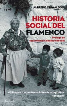historia social del flamenco-alfredo grimaldos-9788499420462