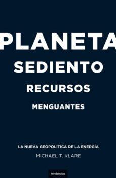 planeta sediento, recursos menguantes (ebook)-michael t. klare-9788499441962