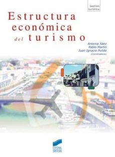 estructura económica del turismo (ebook)-antonia saez-pablo martin-juan ignacio pulido-9788499581262