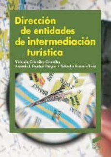 dirección de entidades de intermediación turística-yolanda gonzalez-9788499589862