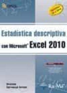 estadistica descriptiva con microsoft excel 2010: versiones 97 a 2010-ursicino carrascal arranz-9788499640662