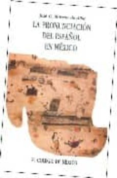 Chapultepecuno.mx La Pronunciacion Del Español En Mexico Image