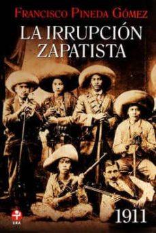 Bressoamisuradi.it La Irrupcion Zapatista. 1911 Image