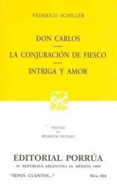 Chapultepecuno.mx Don Carlos-la Conjuracion De Fiesco-intriga Y Amor Image