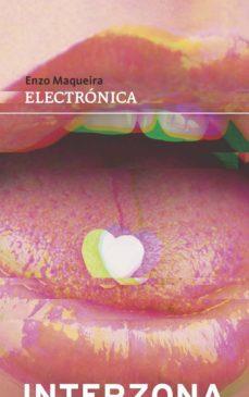 Libros electrónicos completos de descarga gratuita. ELECTRONICA 9789871920662 de ENZO MAQUEIRA