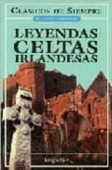 Ebooks en deutsch descargar LEYENDAS CELTAS IRLANDESAS in Spanish