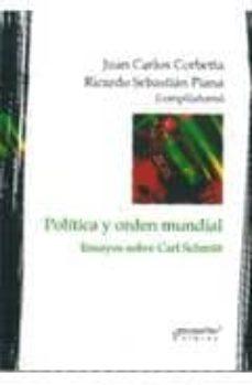 Inmaswan.es Politica Y Orden Mundial: Ensayos Sobre Carl Schmitt Image