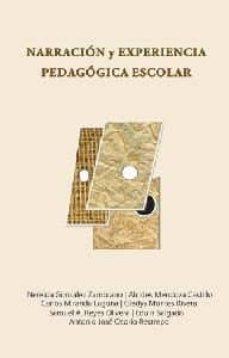 NARRACIÓN Y EXPERIENCIA PEDAGÓGICA ESCOLAR - GONZALEZ ZAMBRANO NEREIDA / MENDOZA CASTILLO ALCIDES | Adahalicante.org