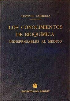 Inciertagloria.es Los Conocimientos De Bioquímica Indispensables Al Médico Image