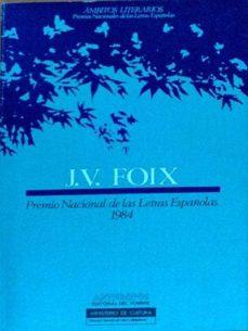 J.V. FOX. PREMIO NACIONAL DE LAS LETRAS ESPAÑOLAS 1984 - VV.AA | Triangledh.org