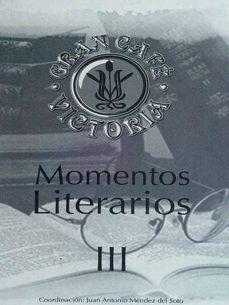 MOMENTOS LITERARIOS III - VV.AA |