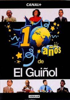10 AÑPS DE EL GUIÑOL - VVAA |