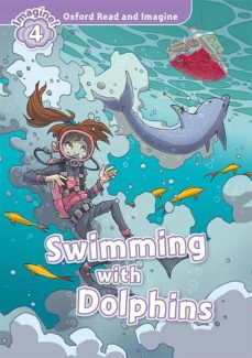 Descargar libros ipod touch gratis OXFORD READ AND IMAGINE 4. SWIMMING WITH DOLPHINS MP3 PACK de  RTF FB2 PDB