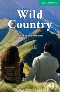 Libros de audio gratis descargables WILD COUNTRY (LEVEL 3 LOWER INTERMEDIATE) de MARGARET JOHNSON 9780521713672 ePub (Spanish Edition)