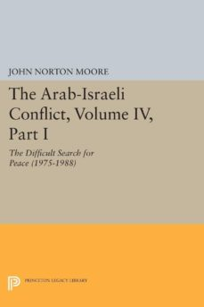 the arab-israeli conflict, volume iv, part i (ebook)-9781400861972